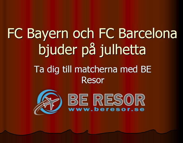 Julen blir het i München & Barcelona – Vi har fotbollsresan!